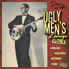Down At The Ugly Men's Lounge Vol. 4