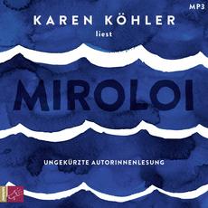 Karen Köhler liest »Miroloi«