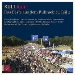 KULT.Ruhr - Das Beste aus dem Ruhrgebiet, Teil 2
