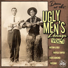 Down At The Ugly Men's Lounge Vol. 1