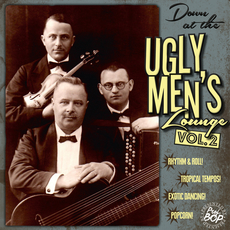 Down At The Ugly Men's Lounge Vol. 2