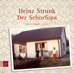 Der Schorfopa - Kurzhörspiele, Vol. 2