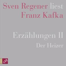 Erzählungen 2 - Der Heizer